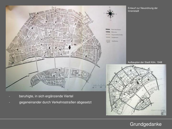 Entwurf zur Neuordnung der Innenstadt