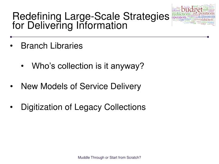 Redefining Large-Scale Strategies