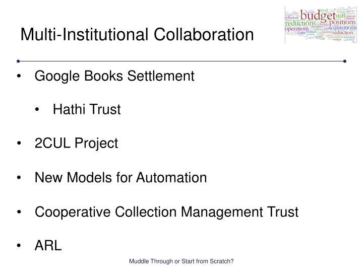 Multi-Institutional Collaboration