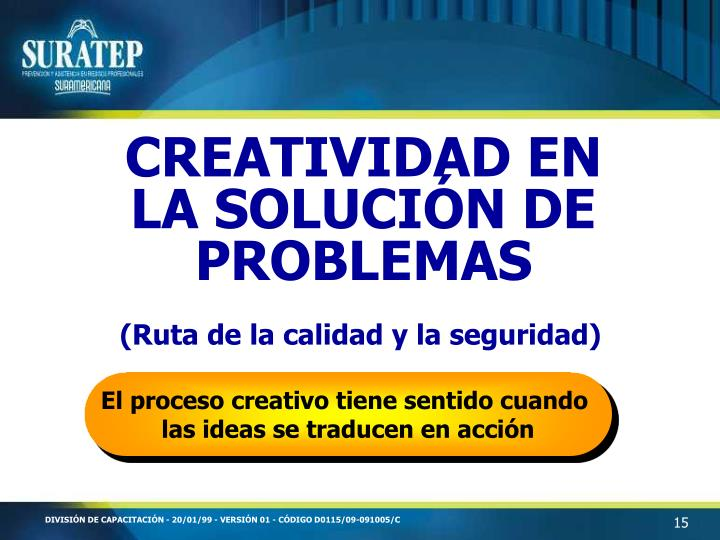 CREATIVIDAD EN LA SOLUCIÓN DE PROBLEMAS