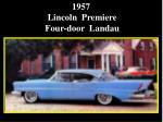 1957 lincoln premiere four door landau