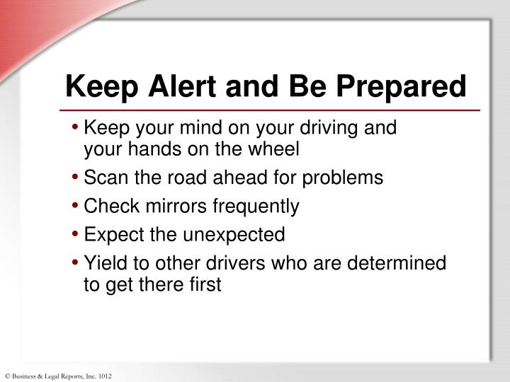 Keep Alert and Be Prepared