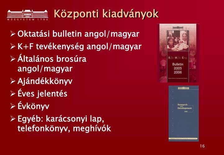 Központi kiadványok