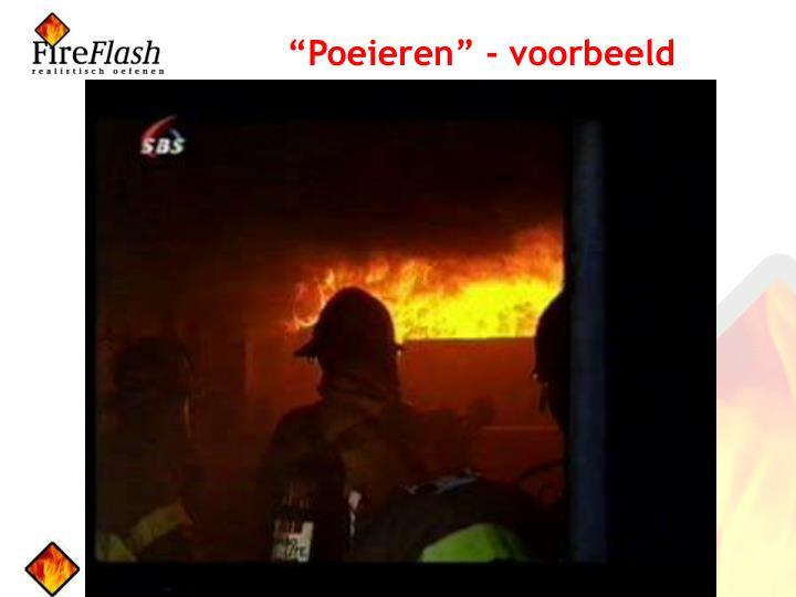 """""""Poeieren"""" - voorbeeld"""