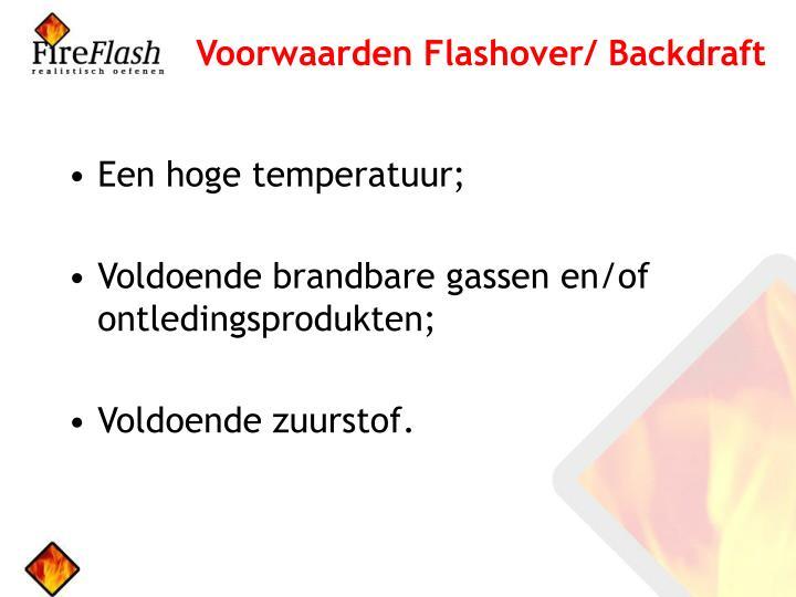 Voorwaarden Flashover/ Backdraft