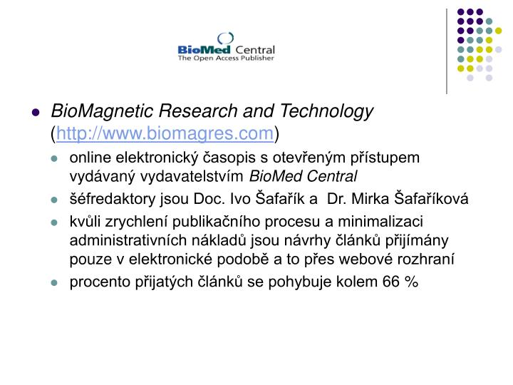 BioMagnetic Research and Technology