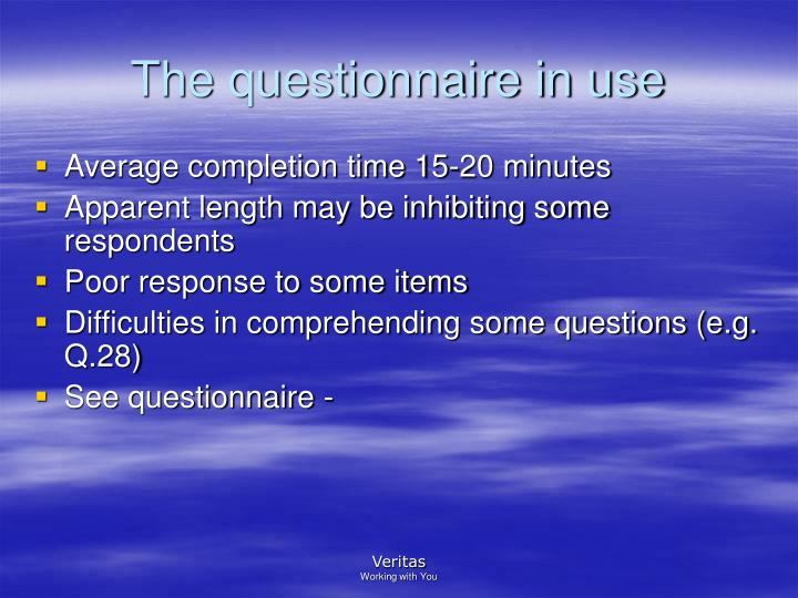 The questionnaire in use