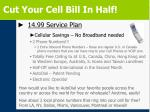 cut your cell bill in half