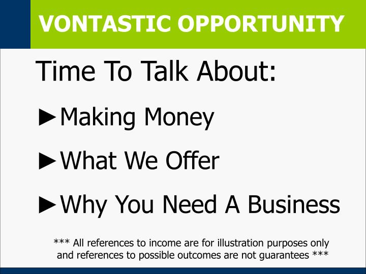 VONTASTIC OPPORTUNITY