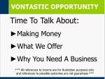 vontastic opportunity