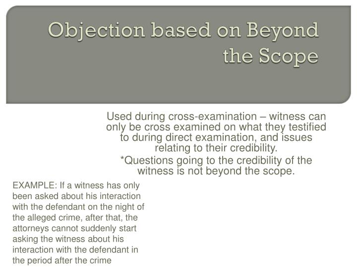 Objection based on Beyond the Scope
