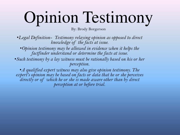 Opinion Testimony