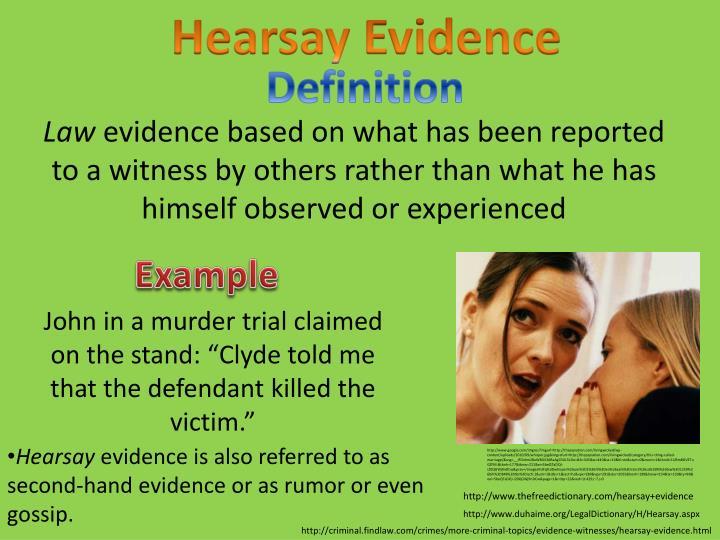 Hearsay Evidence
