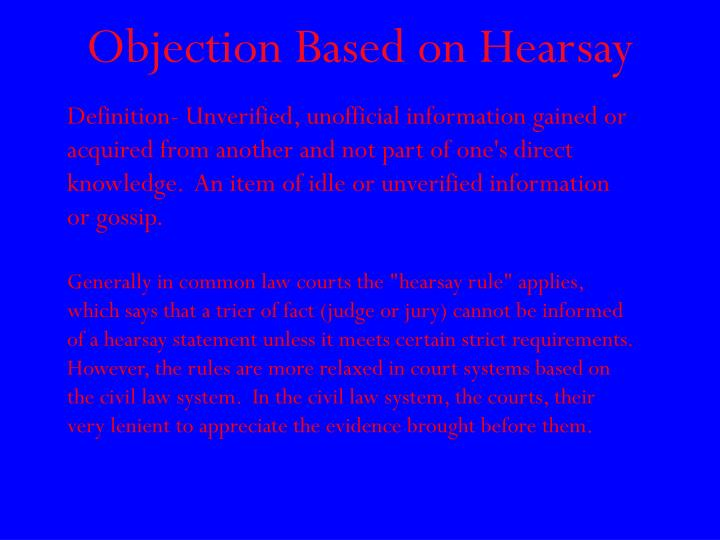 Objection Based on Hearsay