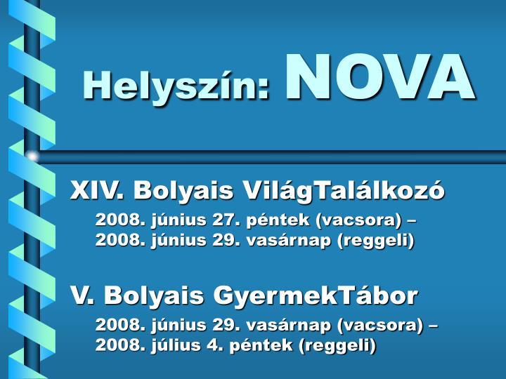 Helyszín:
