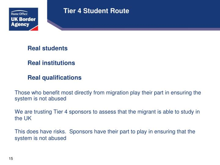Tier 4 Student Route