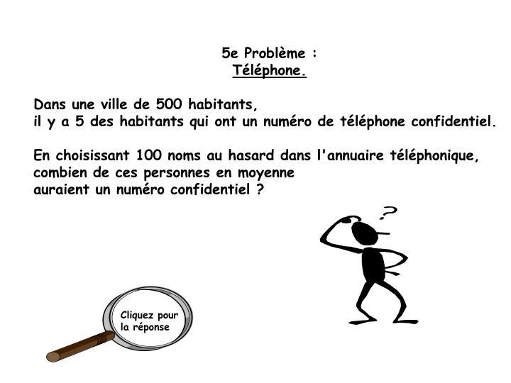 5e Problème :