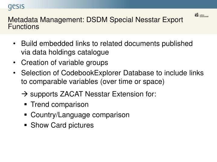 Metadata Management: DSDM Special Nesstar Export Functions