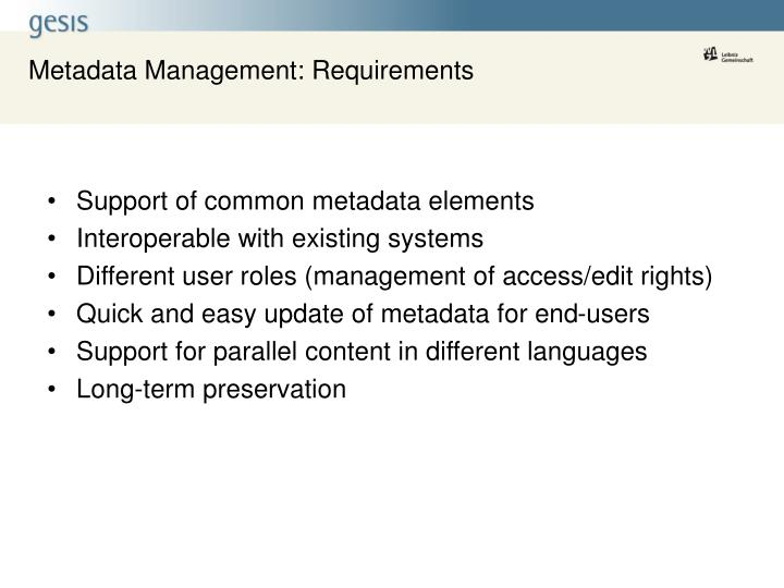 Metadata Management: Requirements