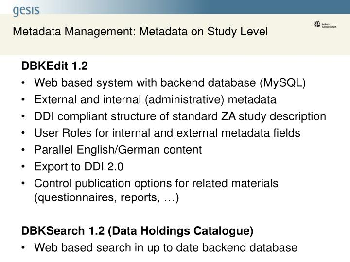 Metadata Management: Metadata on Study Level