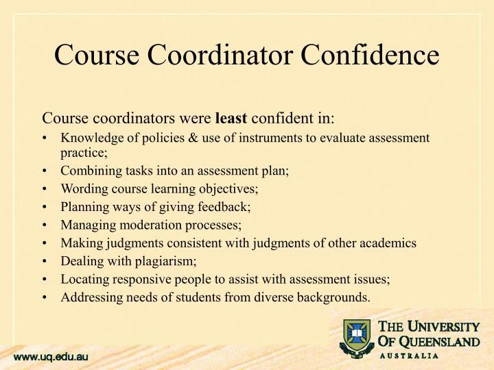 Course coordinators were