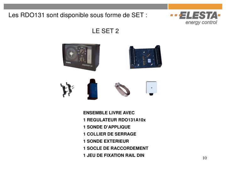 Les RDO131 sont disponible sous forme de SET :