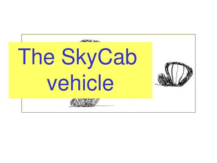 The SkyCab
