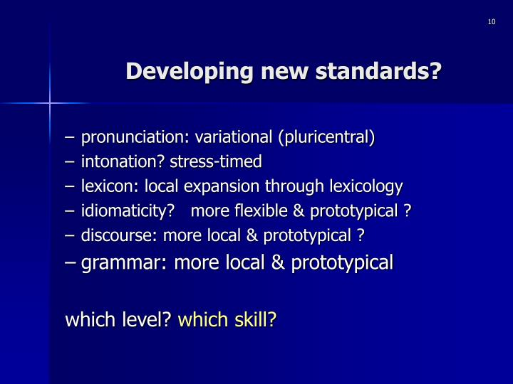 Developing new standards?