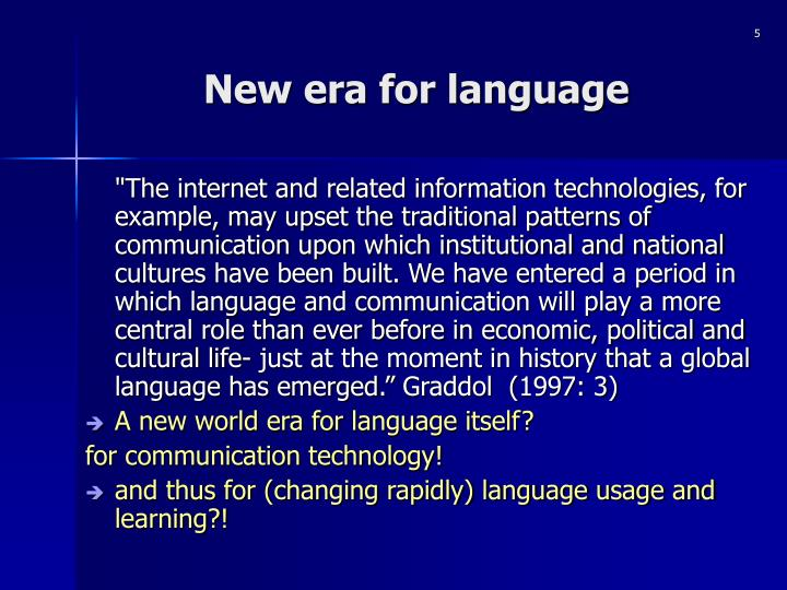 New era for language