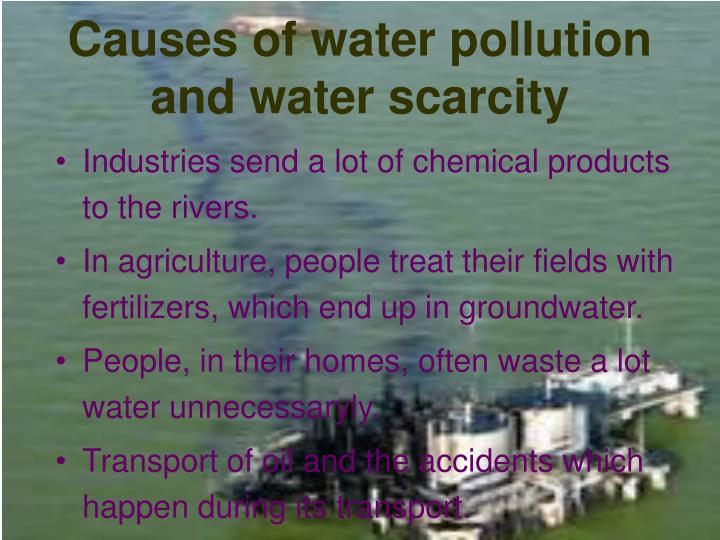 Causes of water pollution and water scarcity