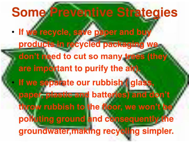 Some Preventive Strategies
