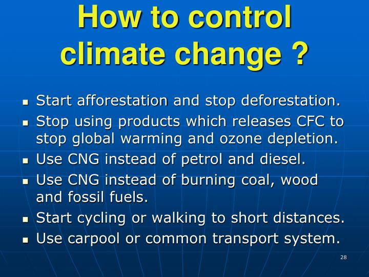 How to control climate change ?