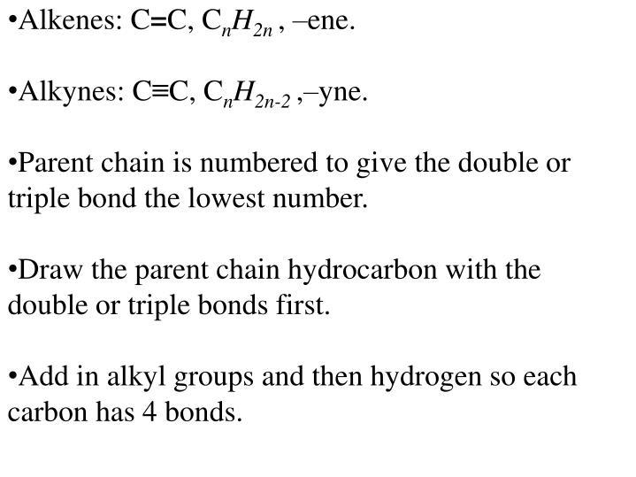 Alkenes: C