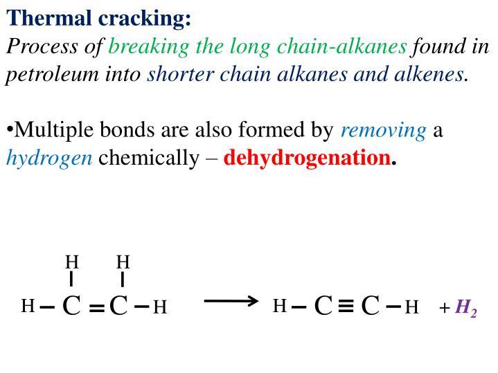 Thermal cracking: