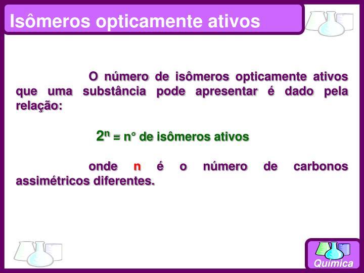 Isômeros opticamente ativos
