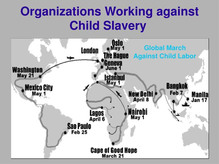 Organizations Working against Child Slavery