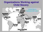 organizations working against child slavery