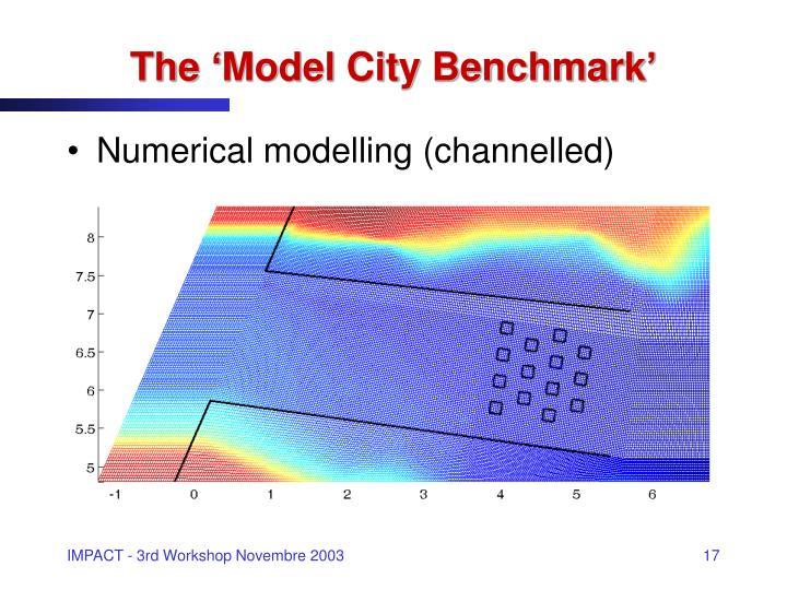 The 'Model City Benchmark'
