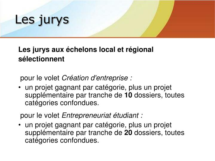 Les jurys aux échelons local et régional