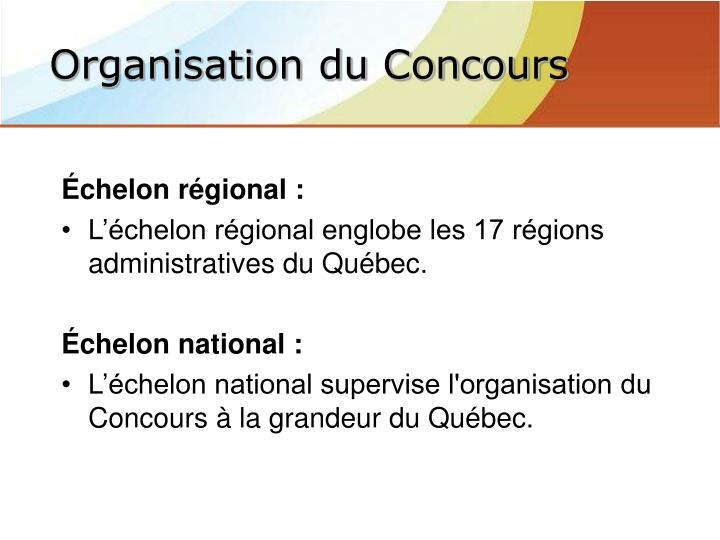 Échelon régional :