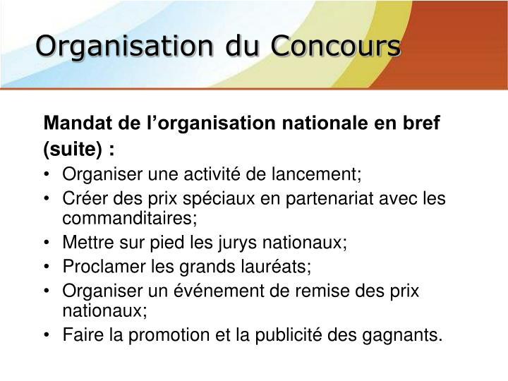 Mandat de l'organisation nationale en bref