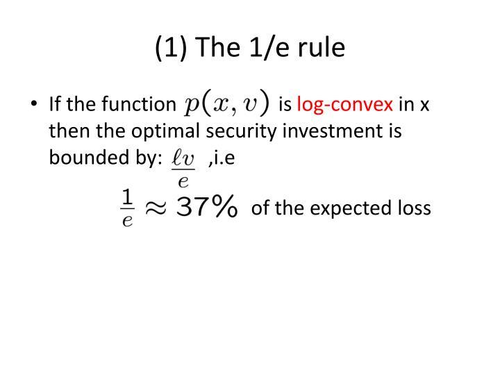 (1) The 1/e rule