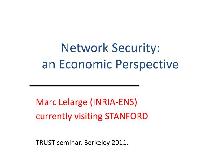 Network security an economic perspective
