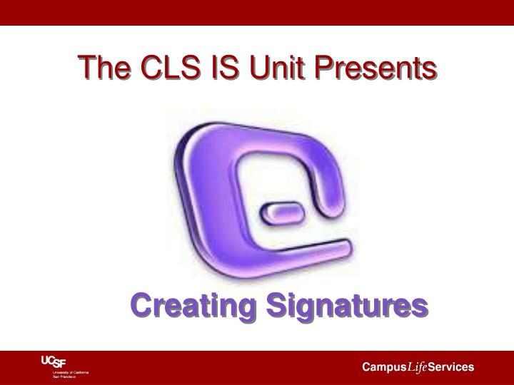 The cls is unit presents