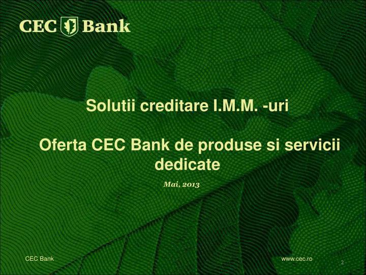 Solutii creditare I.M.M. -uri