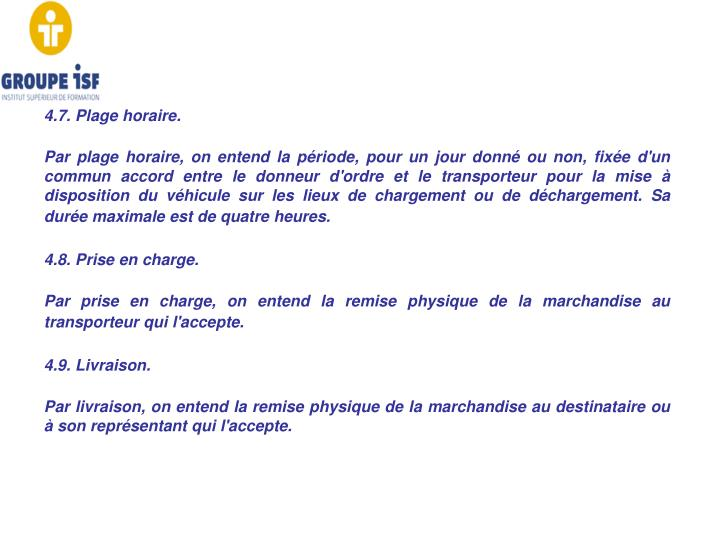 4.7. Plage horaire.