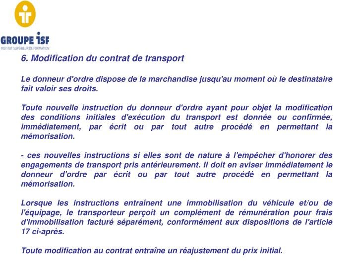6. Modification du contrat de transport