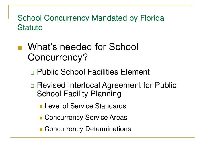 School Concurrency Mandated by Florida Statute