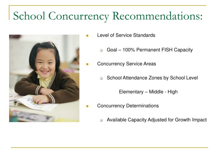 School Concurrency Recommendations: