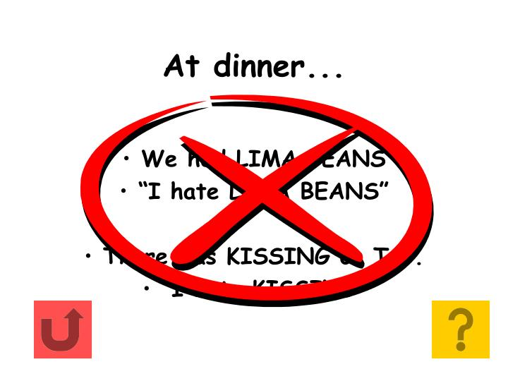 At dinner...